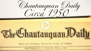 WATCH: Chautauquan Daily Circa 1950