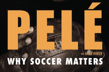 'Why Soccer Matters' author Winter to discuss Pelé, Brazil with CLSC readers
