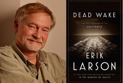 Larson to lecture on CLSC book 'Dead Wake,' wartime vanishings